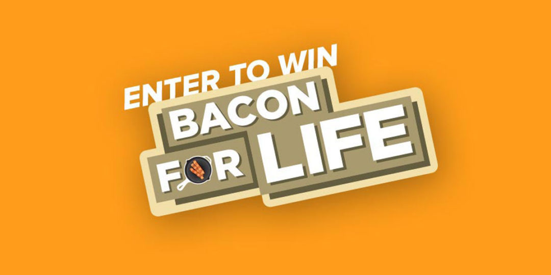 Bacon for life