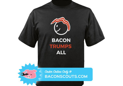 Bacon Trumps All t-shirt from BaconScouts